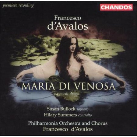D'Avalos - Susan Bullock, Hilary Summers, Francesco d'Avalos Maria Di Venosa CD