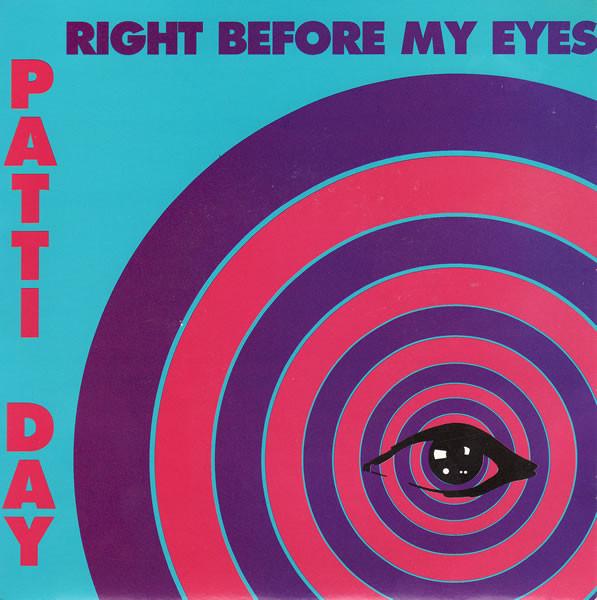 Day Patti Right Before My Eyes Vinyl