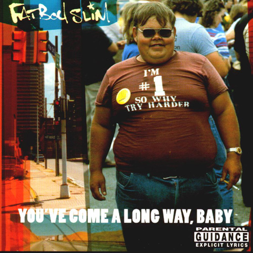 Fatboy Slim You've Come A Long Way, Baby CD