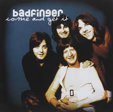 Badfinger Come And Get It