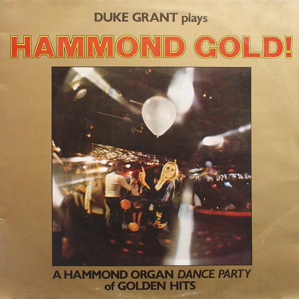 Duke Grant Plays Hammond Gold Vinyl