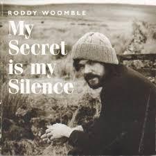 Roddy Woomble My Secret Is My Soul