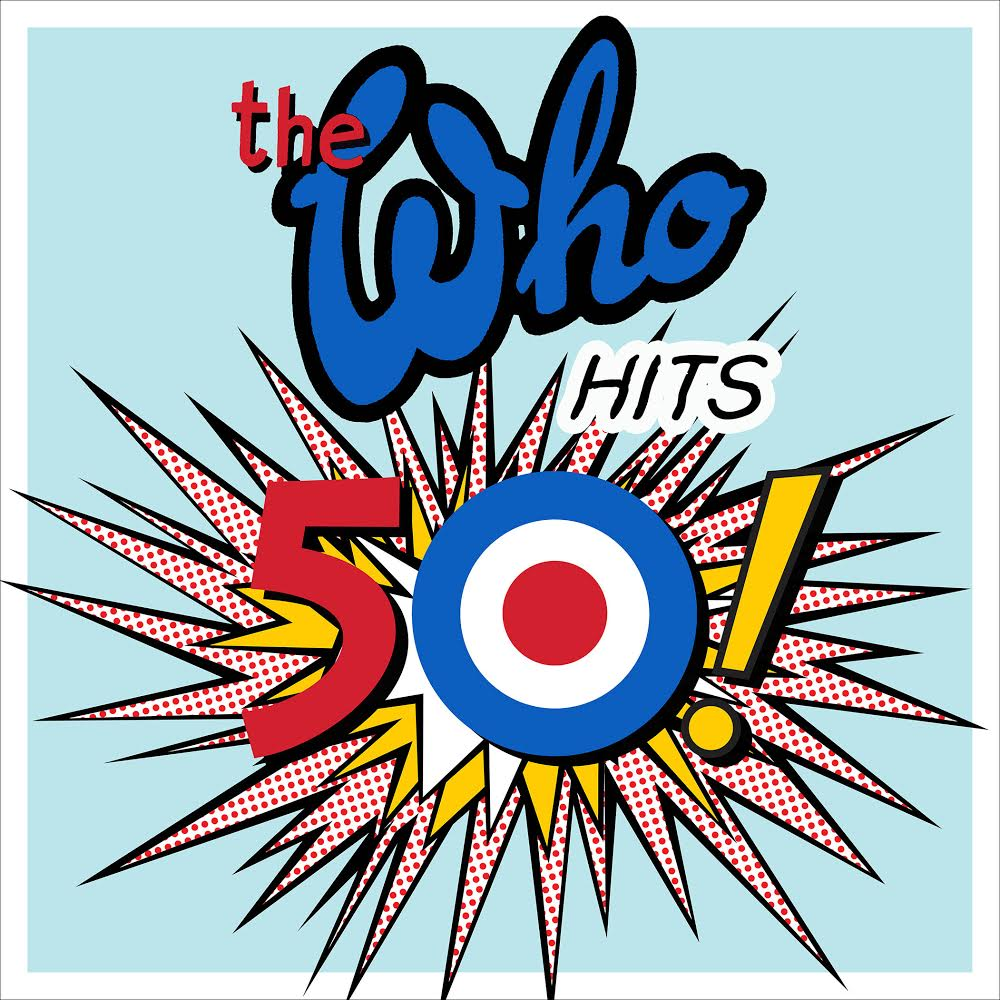 Who, The Hits 50!