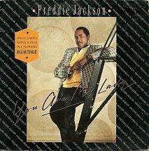 Jackson, Freddie You Are My Lady / Rock Me Tonight (For Old Times Sake) Vinyl