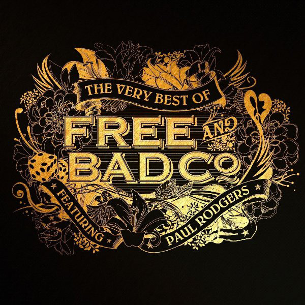 Free & Bad Company Featuring Paul Rodgers The Very Best Of