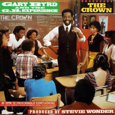 Byrd, Gary And The G.B. Experience The Crown