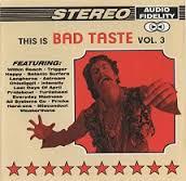 This Is Bad Taste Vol.3