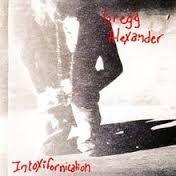 Alexander, Gregg Intoxifornication