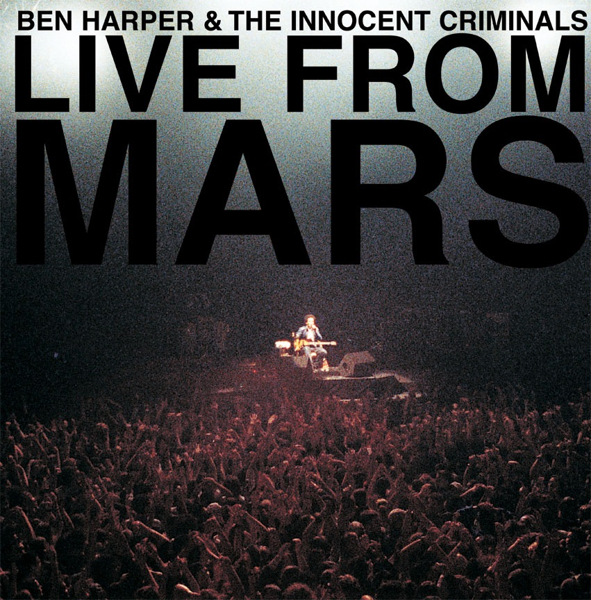 Harper, Ben & The Innocent Criminals Live From Mars