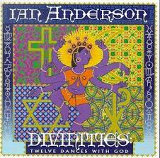 Anderson, Ian Divinities : Twelve Dances With God CD