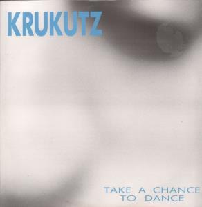Krukutz Take A Chance To Dance Vinyl