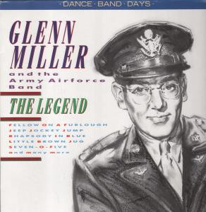 Glenn Miller And The Army Airforce Band The Legend Vinyl