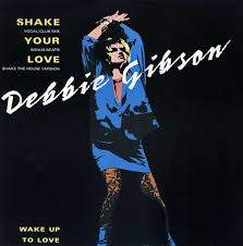 Gibson, Debbie Shake Your Love Vinyl