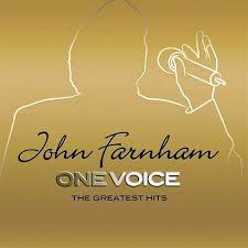 Farnham, John One Voice - The Gretest Hits