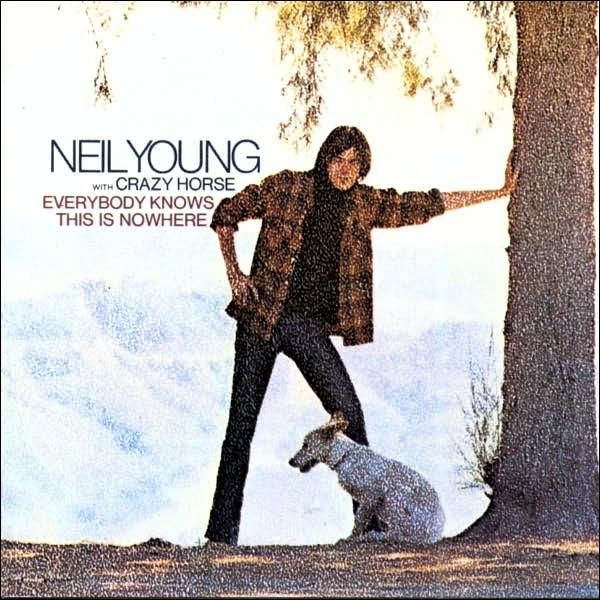 Young Neil & Crazy Horse Everybody Knows This Is Nowhere
