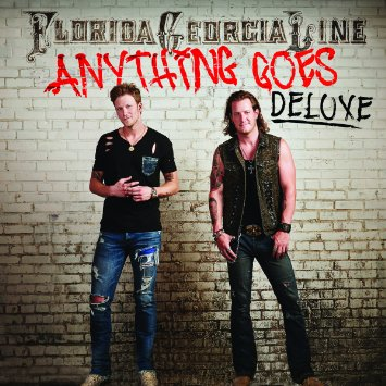 Florida Georgia Line Anything Goes - Deluxe