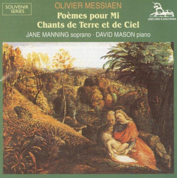 Messiaen - Jane Manning, David Mason Poemes pour Mi / Chants de Terre et de Ciel Vinyl