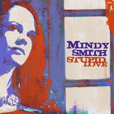 Smith, Mindy Stupid Love Vinyl