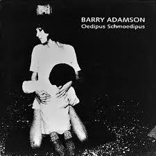 Adamson Barry Oedipus Schmoedipus