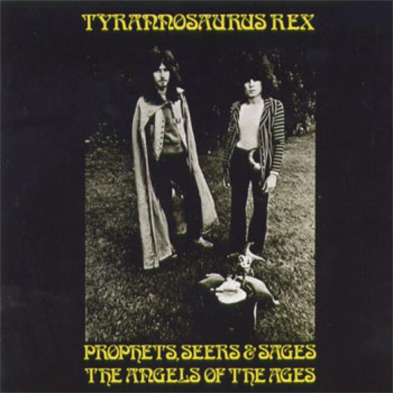 Tyrannosaurus Rex / T.Rex Prophets, Seers & Sages, The Angels Of The Ages / My People Were Fair And Had Sky In Their Hair... But Now They're Content To Wear Stars On Their Brows
