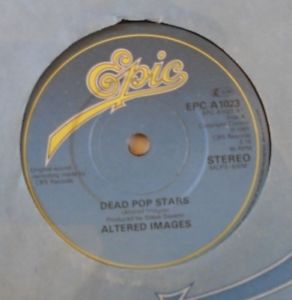 Altered Images Dead Pop Stars