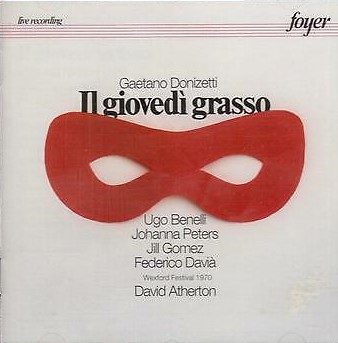 Donizetti - Benelli, Peters, Gomez, Davia, David Atherton Il Giovedi Grasso Vinyl