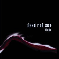 Dead Red Sea Birds CD