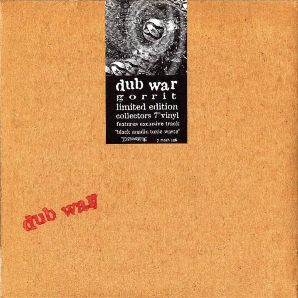 Dub War Gorrit