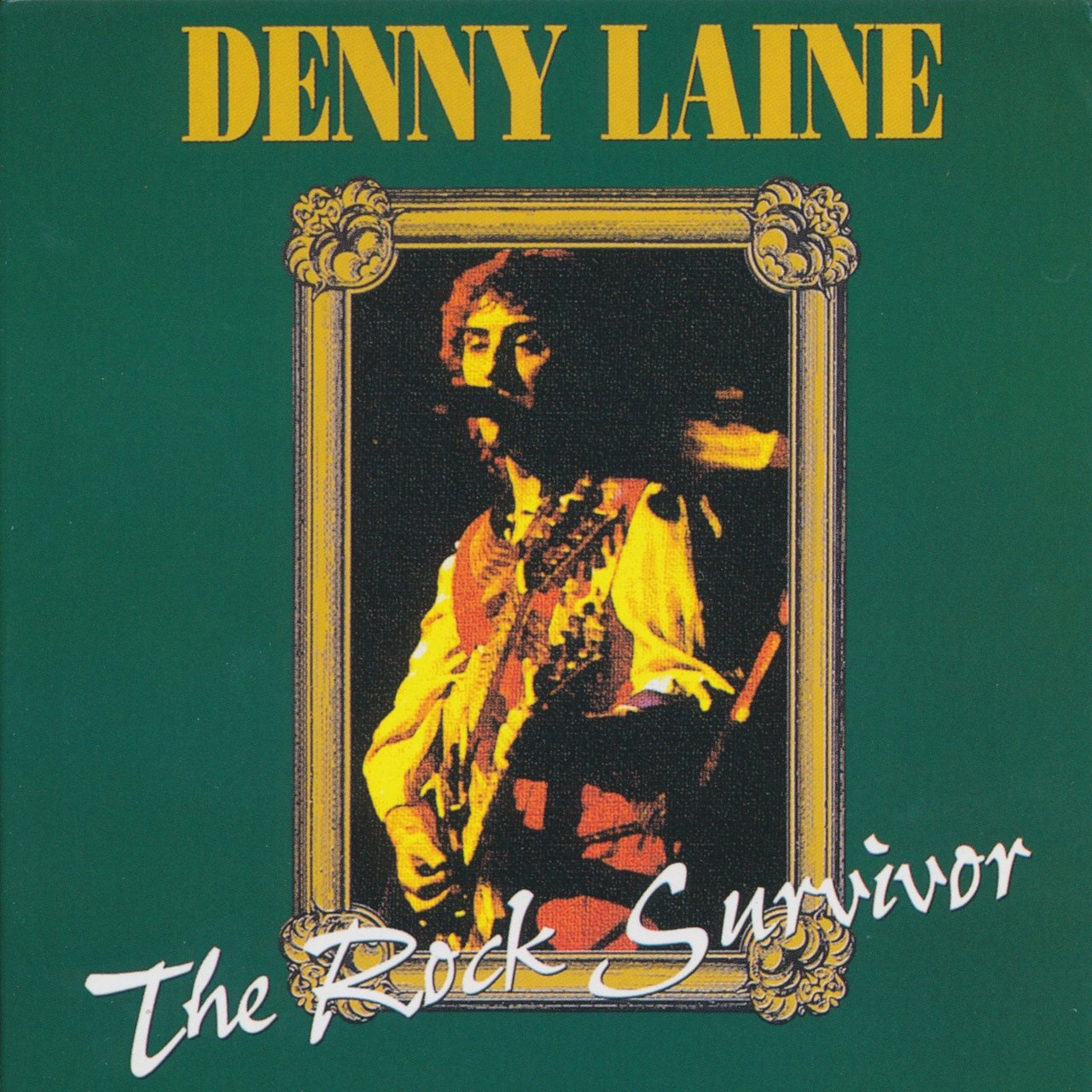 Laine, Denny The Rock Survivor