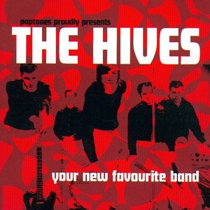 Hives (The) Your New Favourite Band