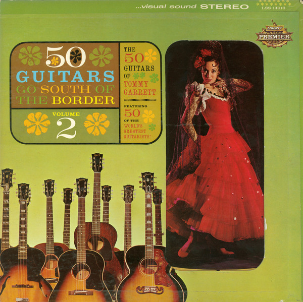 Garrett Tommy 50 Guitars South Of The Border Vinyl